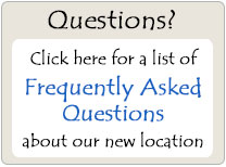 Frequently Asked Questions about our new location